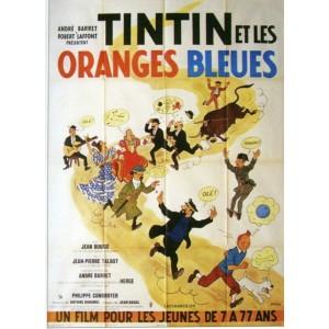 TINTIN et les ORANGES BLEUES - Affiche du film - Hergé