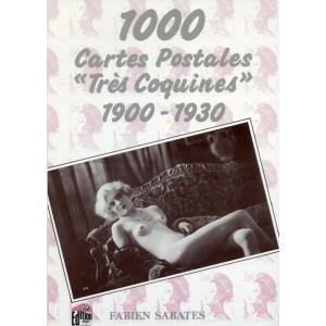 """1000 Cartes Postales """"Très Coquines"""" 1900-1930"""