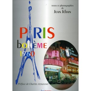 Livre photo - Paris bohème 1960 - Jean Jéhan