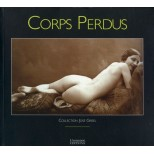 Corps Perdu - Collection José Grisel