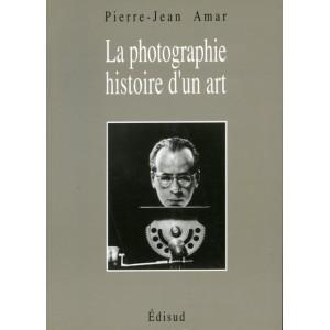 La photographie histoire d'un art