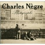 Charles Nègre - Photogaphe 1820 - 1880