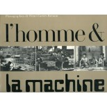 L'homme et la machine - Henri Cartier-Bresson
