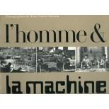 L'homme et la machine - Henri Cartier-Bresson