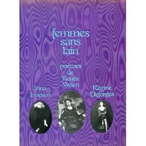 Femmes sans tain - Irina Ionesco - Régine Deforges - Poèmes de Renée Vivien
