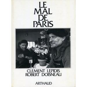 LE MAL DE PARIS - Robert Doisneau-Clement Lepidis