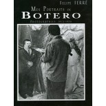 Catalogue - Felipe Ferré - Mes portraits de BOTERO photographies 1973-1976
