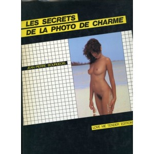 Livre photo - Les secrets de la photo de charme - Jean Pierre Bourgeois