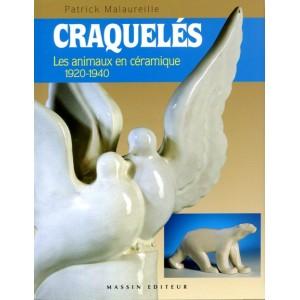 CRAQUELES les animaux en céramique 1920-1940
