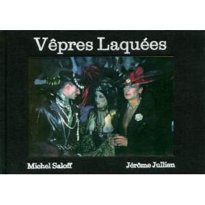 Vêpres Laquées Michel Saloff - Jérôme Jullien