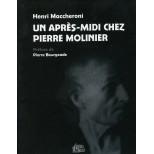 Un après-midi chez Pierre Molinier - Henri Maccheroni