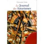 Le Journal des Futurismes - Giovanni Lista