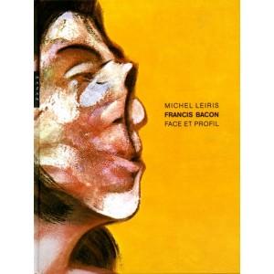 Francis Bacon face et profil - Michel Leiris
