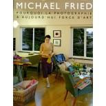 Michael Fried pourquoi la photographie a aujourd'hui force d'art
