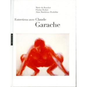 Entretiens avec Claude Garache