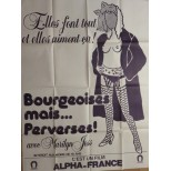Affiche du film - BOURGEOISES MAIS PERVERSES ! - Marilyn Jess