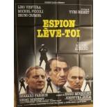 Affiche du film - ESPION LEVE-TOI - Lino Ventura-Michel Piccoli-Bruno Cremer