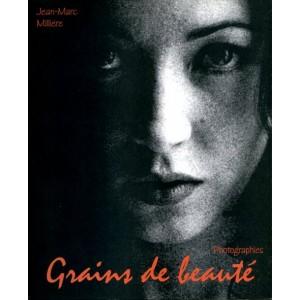 Grains de beauté - Jean marc Millière