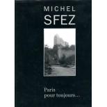 Michel Sfez - Paris pour toujours - Françoise Crabieres et Christine Di Mascio