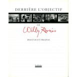Willy Ronis - Derrière l'objectif de Willy Ronis - photos et propos