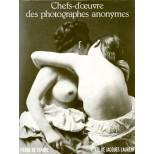 Chefs-d'oeuvre des photographes anonymes - pierre de Fenoyl texte de Jacques Laurent