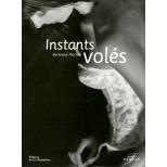 Instants volés - Bertrand Machet - Simone Pérèle Paris
