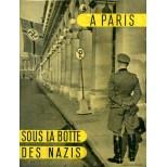 A Paris sous la botte des nazis