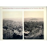 Eadweard Muybridge et le panorama photographique de San Francisco 1850-1880