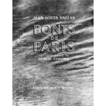 Ponts de Paris photographies de Denise Colomb texte Jean Louis Vallas