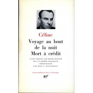 Céline - Voyage au bout de la nuit et Mort à crédit
