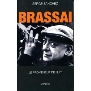 Brassaï - Serge Sanchez