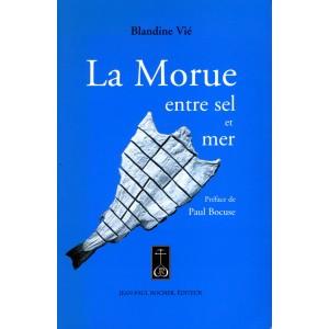 Blandine Vié - La Morue entre sel et mer
