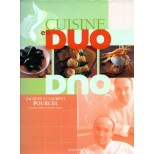 Cuisine en duo - Jacques et Laurent Pourcel