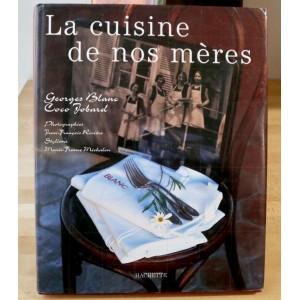 La cuisine de nos mères de Georges Blanc et Coco Jobard