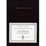 Les vins du Beaujolais du Mâconnais et chalonnais - Vermorel et Danguy