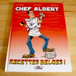 Chef Albert - Recettes Belges - Auteurs Albert Verdeyen - Marc Van Staen - De Marck