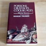 Poissons Crustacés Coquillages - Michel Bouzy Chef de Cuisine de la maison Prunier