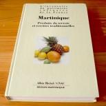 Martinique - Produits du terroir et recettes traditionnelles