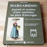 Margaridou - Journal et recettes d'une cuisinière au pays d'auvergne - Suzanne Robaglia