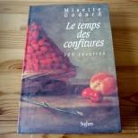 Le temps des confitures 100 recettes - Misette Godard