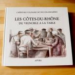 Les Côtes du Rhône du vignoble à la table