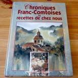 Chronique Franc-Comtoises et recettes de chez nous - Dominique Jacobs